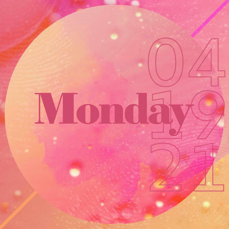 MONDAY, APRIL 19th