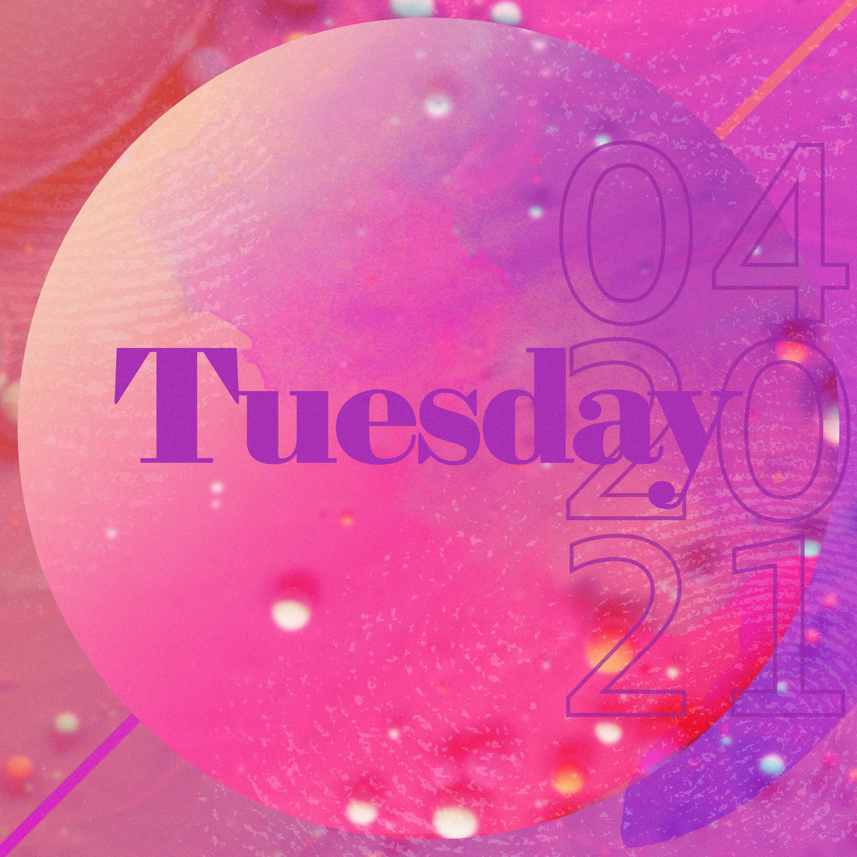 TUESDAY, APRIL 20th